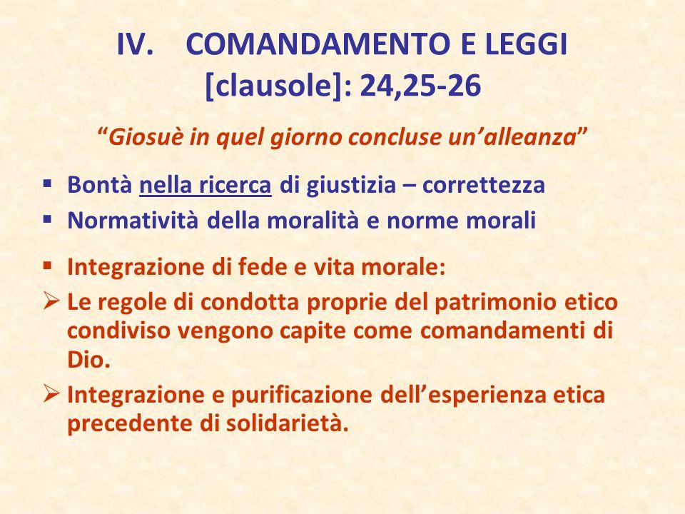 IV. COMANDAMENTO E LEGGI [clausole]: 24,25-26